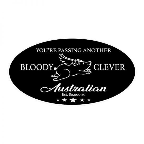 Bloody Clever Australian Car Sticker